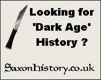 Dark Age history of the Romans, Saxons and Normans